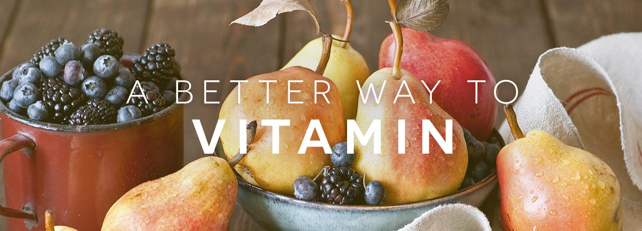 A Better Way to Vitamin